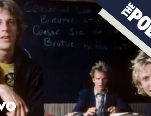 The Police – Don't Stand So Close To Me